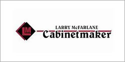 Larry McFarlane Cabinetmaker